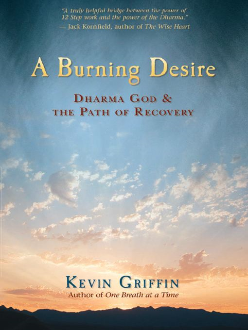 A Burning Desire By: Kevin Griffin