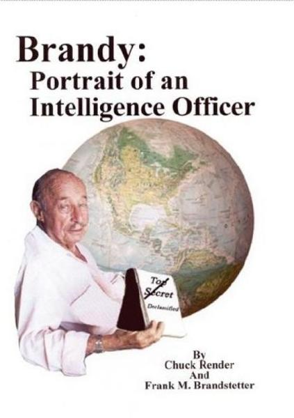 Brandy: Portrait Of An Intelligence Officer