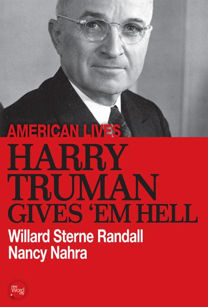 Harry Truman Gives Em Hell
