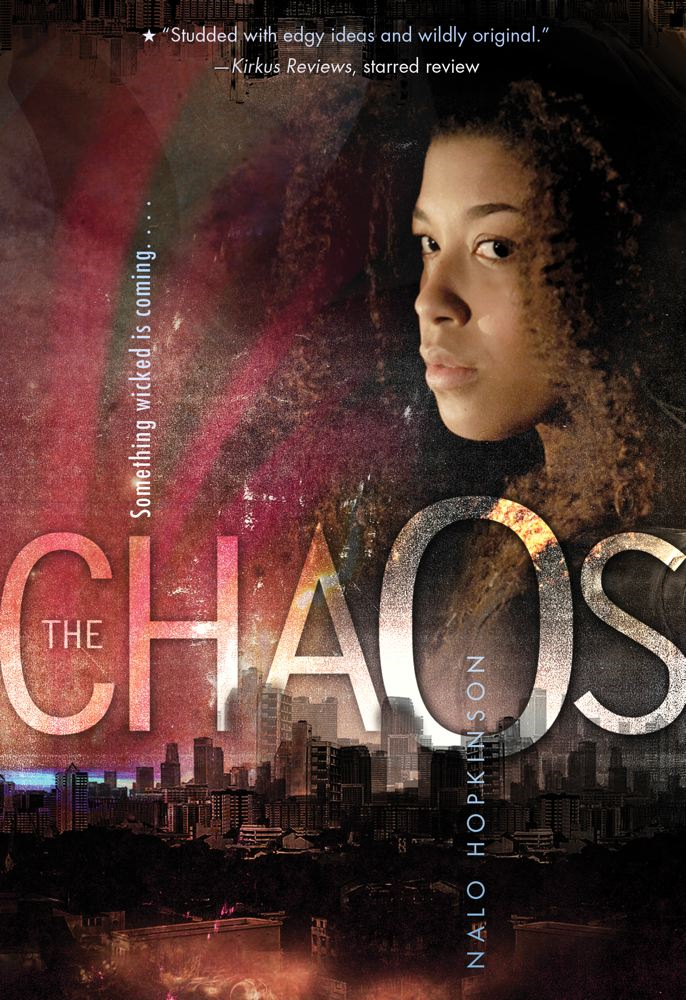 The Chaos By: Nalo Hopkinson