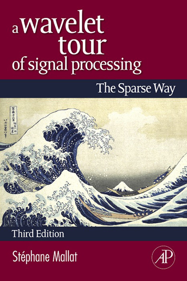 A Wavelet Tour of Signal Processing The Sparse Way