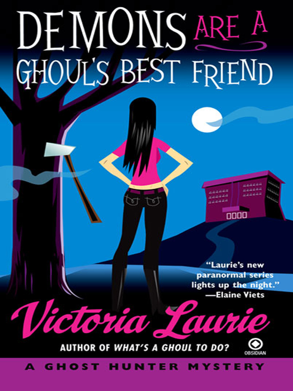 Demons Are a Ghoul's Best Friend By: Victoria Laurie