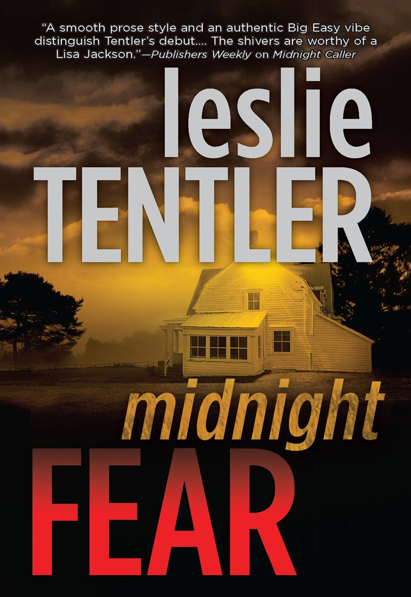 Midnight Fear By: Leslie Tentler