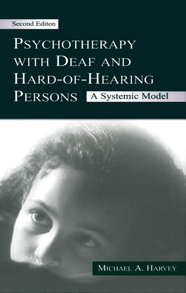 Psychotherapy With Deaf and Hard-of-Hearing Persons