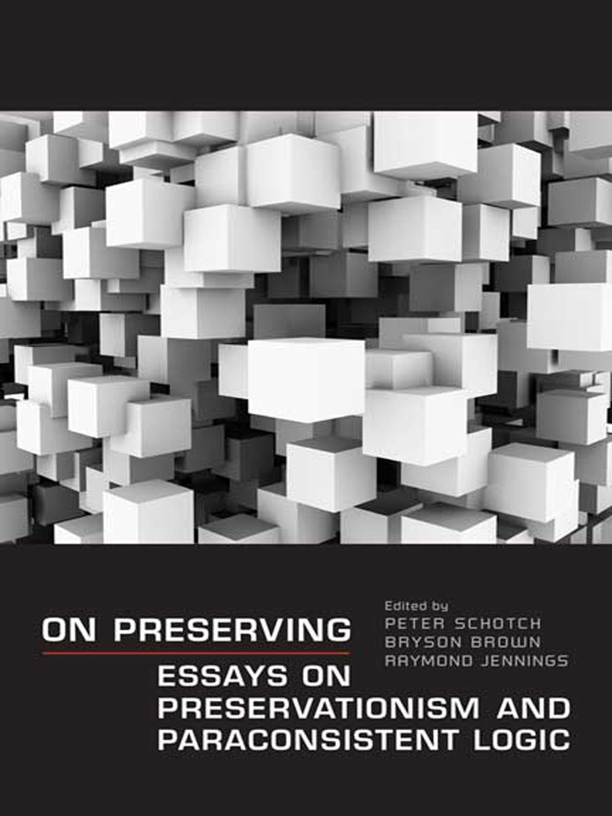 On Preserving By: Bryson Brown,Peter Schotch,Raymond Jennings