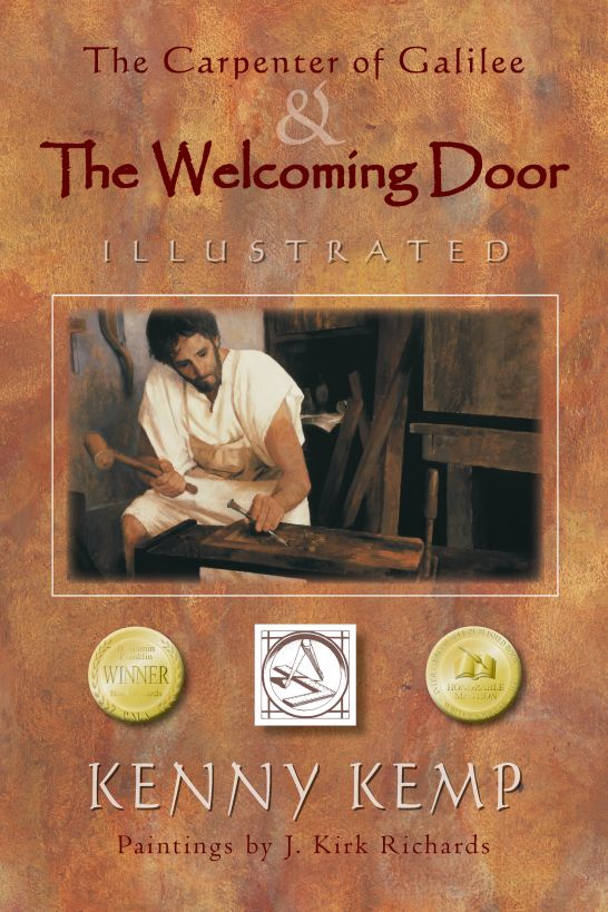 The Carpenter of Galilee & The Welcoming Door: Illustrated