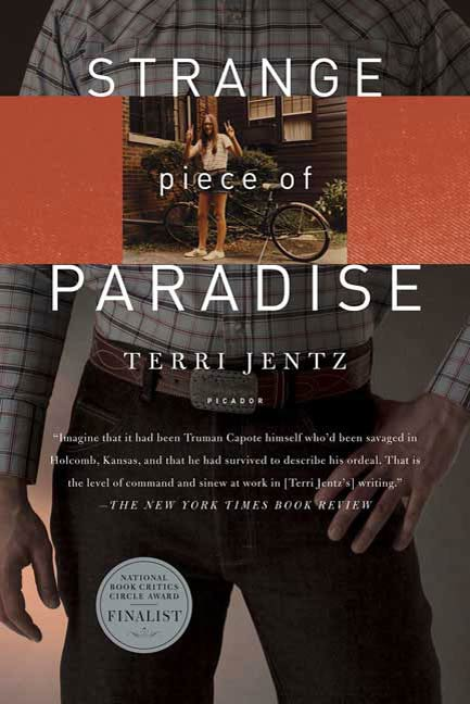Strange Piece of Paradise By: Terri Jentz