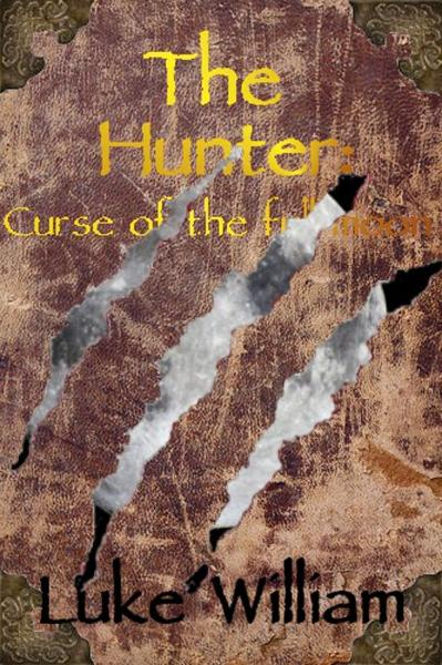The Hunter: Curse of the full moon.