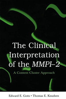 The Clinical Interpretation of MMPI-2 A Content Cluster Approach