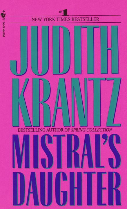 Mistral's Daughter By: Judith Krantz