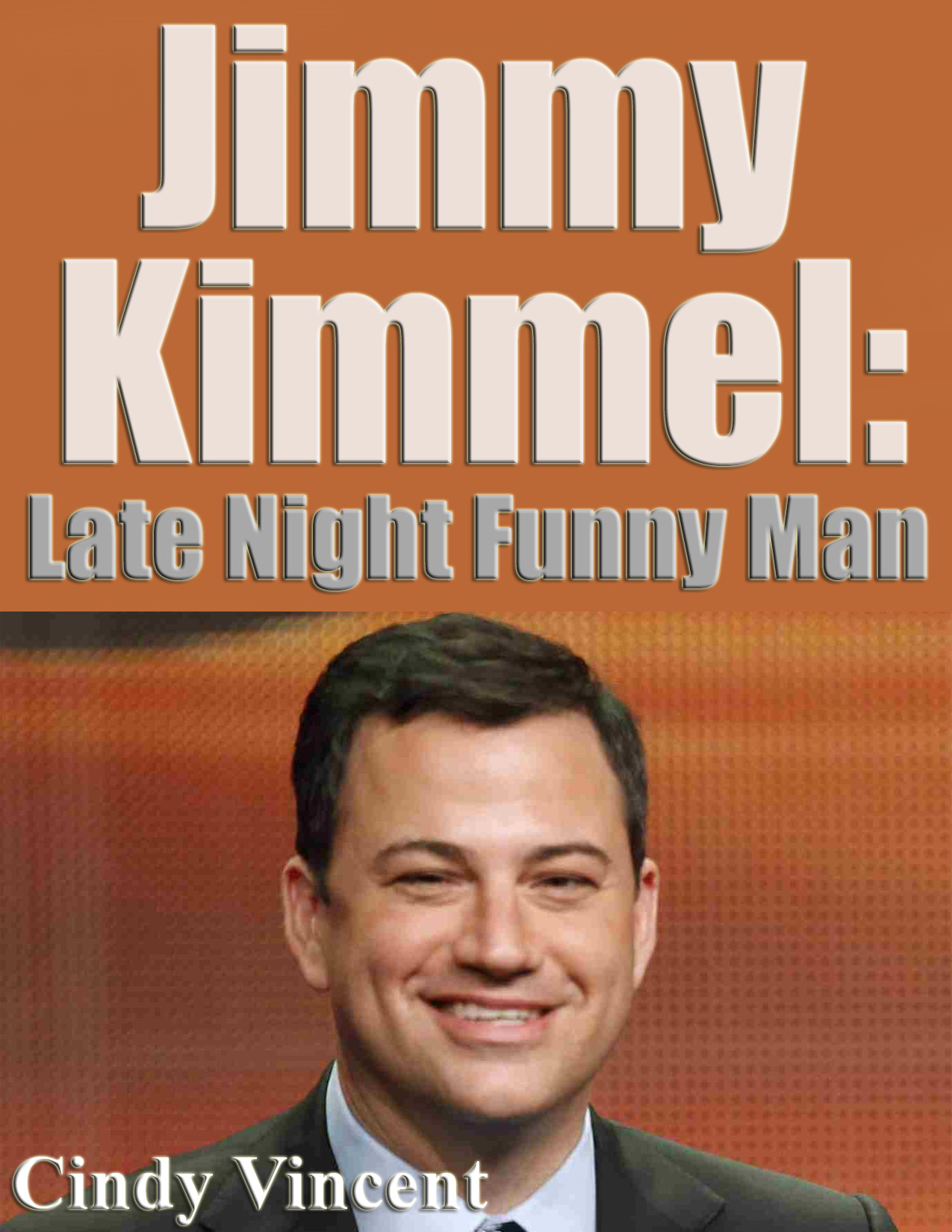 Jimmy Kimmel - Late night Funny Man