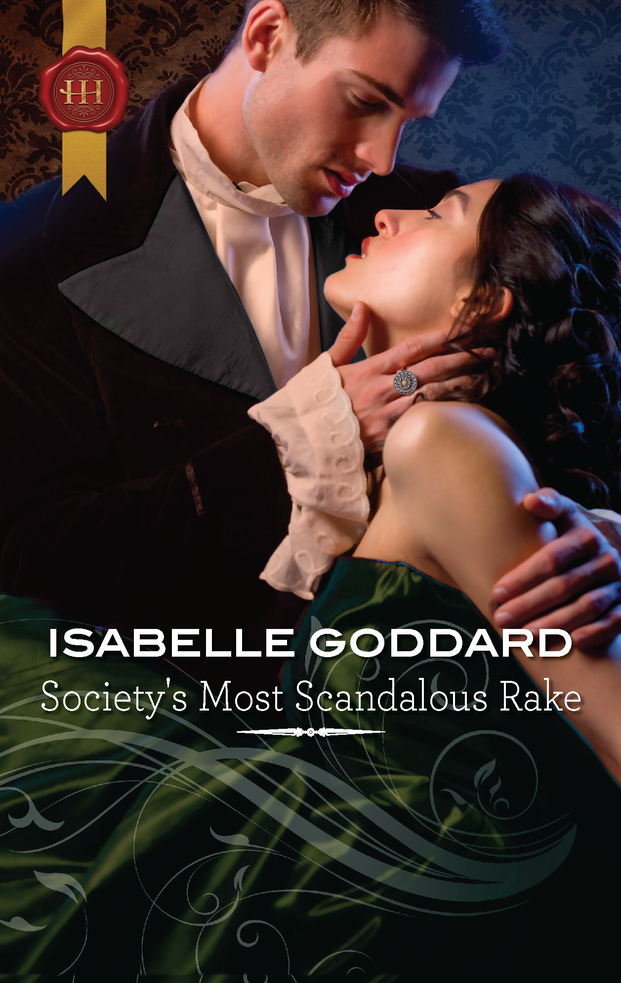 Society's Most Scandalous Rake By: Isabelle Goddard