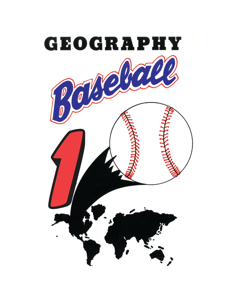 Geography Baseball 1 By: Robert Pierce