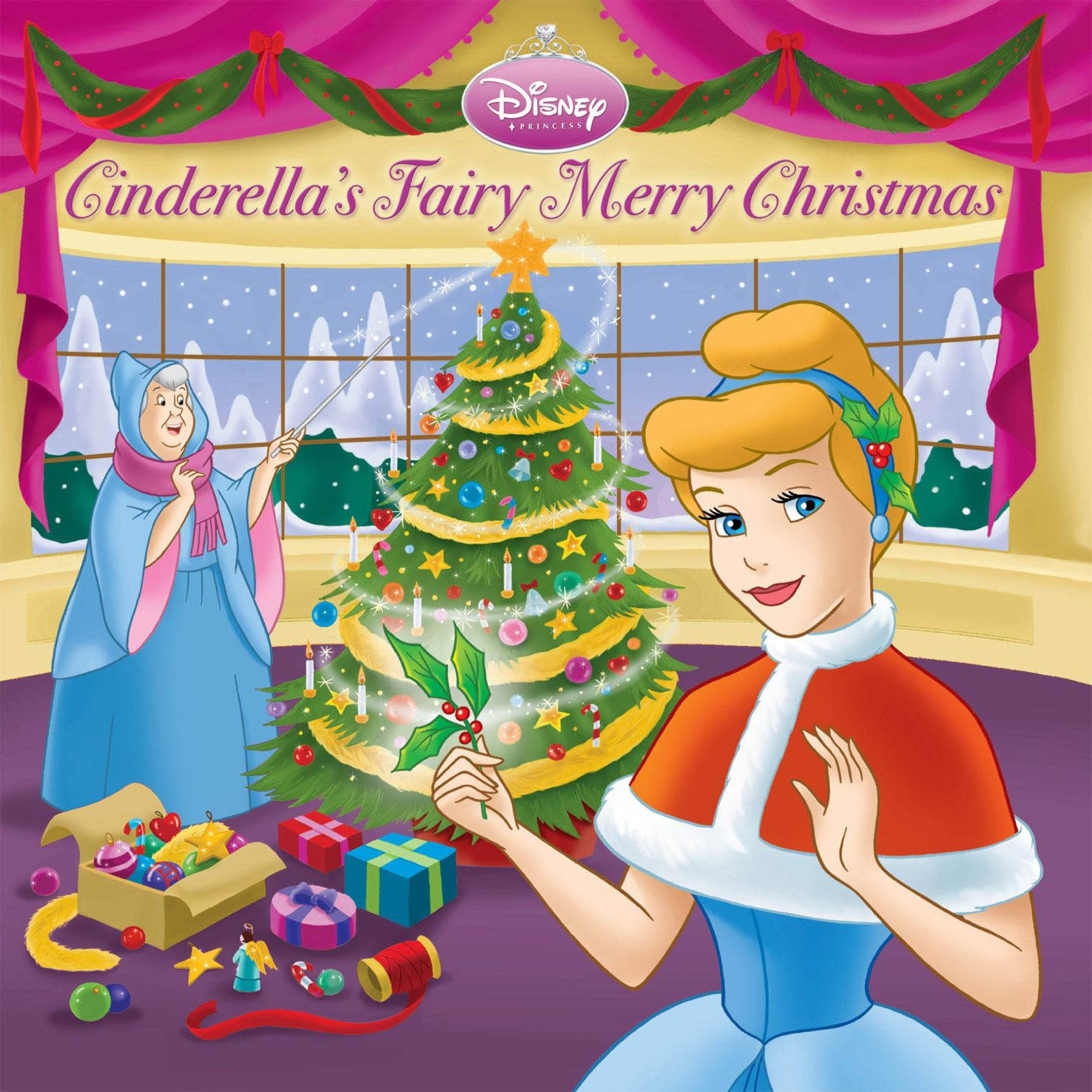 Cinderella's Fairy Merry Christmas By: Disney Book Group