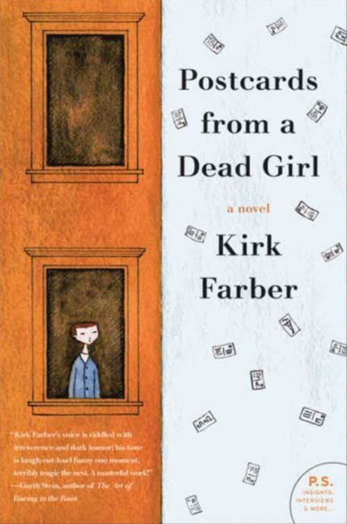 Postcards from a Dead Girl: A Novel By: Kirk Farber