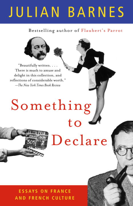 Something to Declare By: Julian Barnes