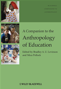 A Companion To The Anthropology Of Education: