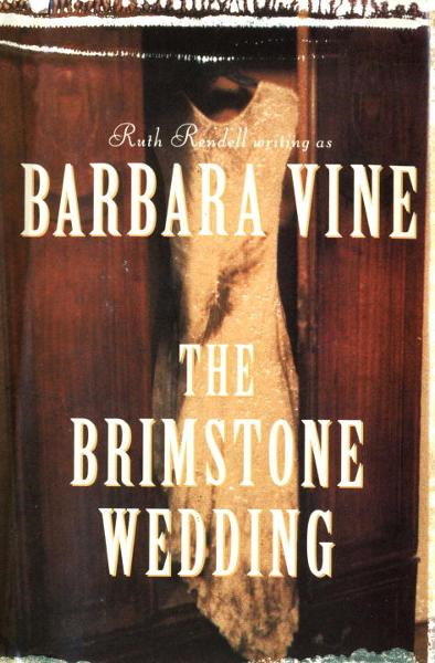 The Brimstone Wedding By: Barbara Vine