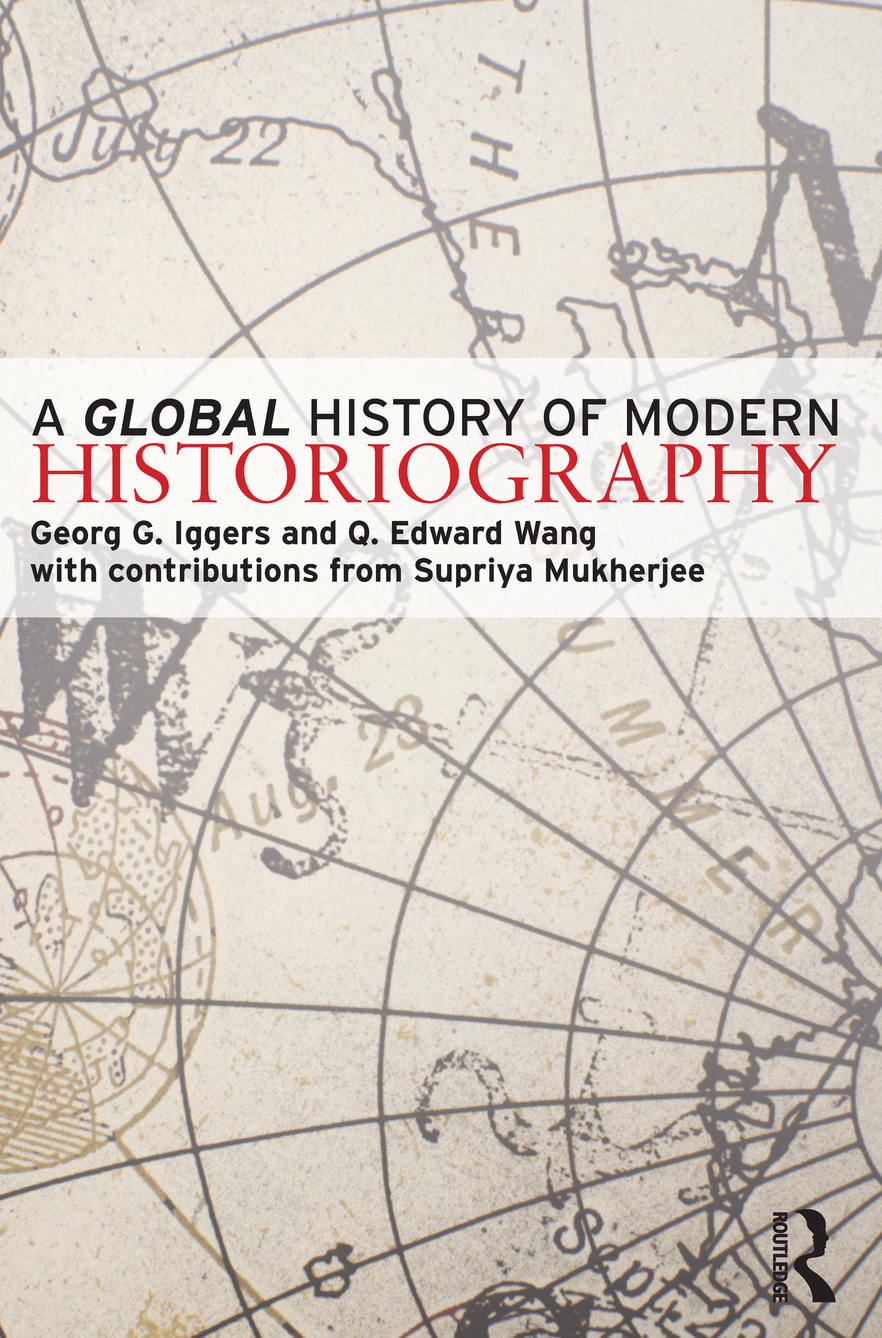 Global History of Modern Historiography,  A