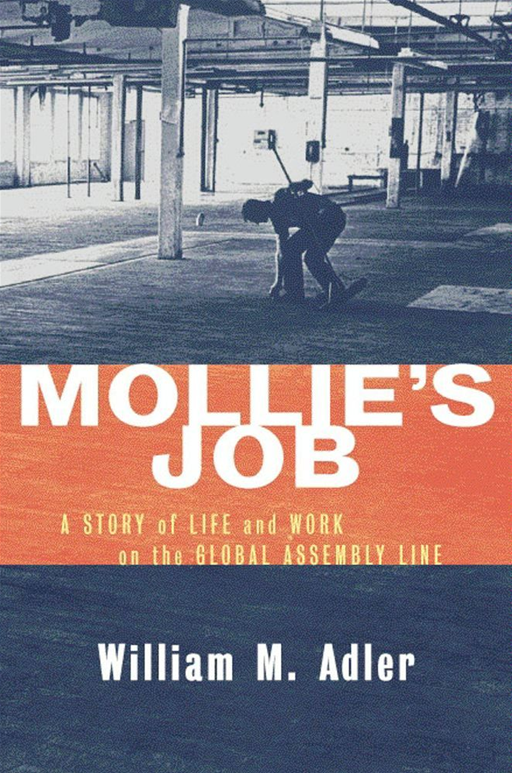 Mollie's Job By: William M. Adler