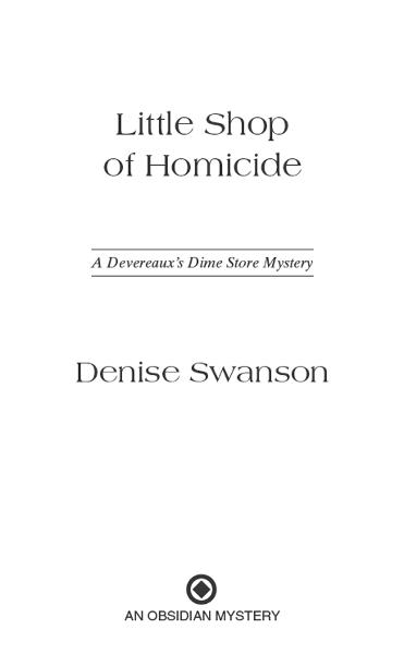 Little Shop of Homicide: A Devereaux's Dime Store Mystery By: Denise Swanson