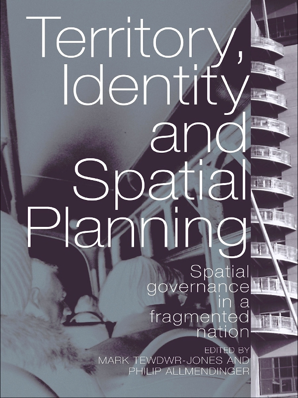 Territory,  Identity and Space Spatial Governance in a Fragmented Nation