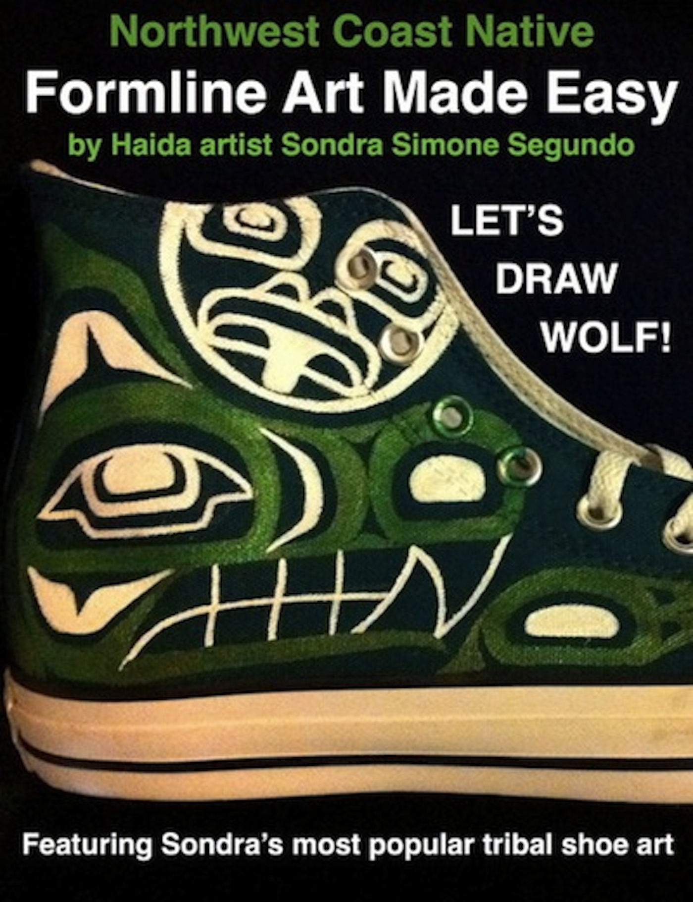 Northwest Coast Native Formline Art Made Easy-Let's Draw Wolf