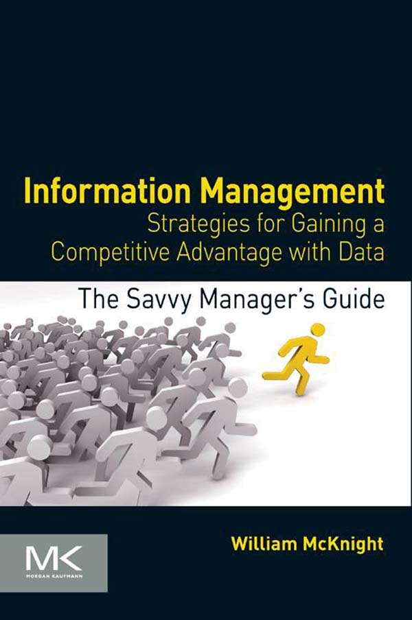 Information Management Strategies for Gaining a Competitive Advantage with Data