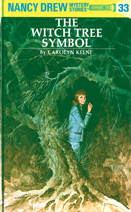 Nancy Drew 33: The Witch Tree Symbol By: Carolyn Keene