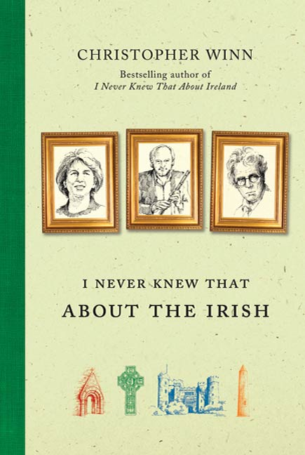 I Never Knew That About the Irish By: Christopher Winn,Mai Osawa