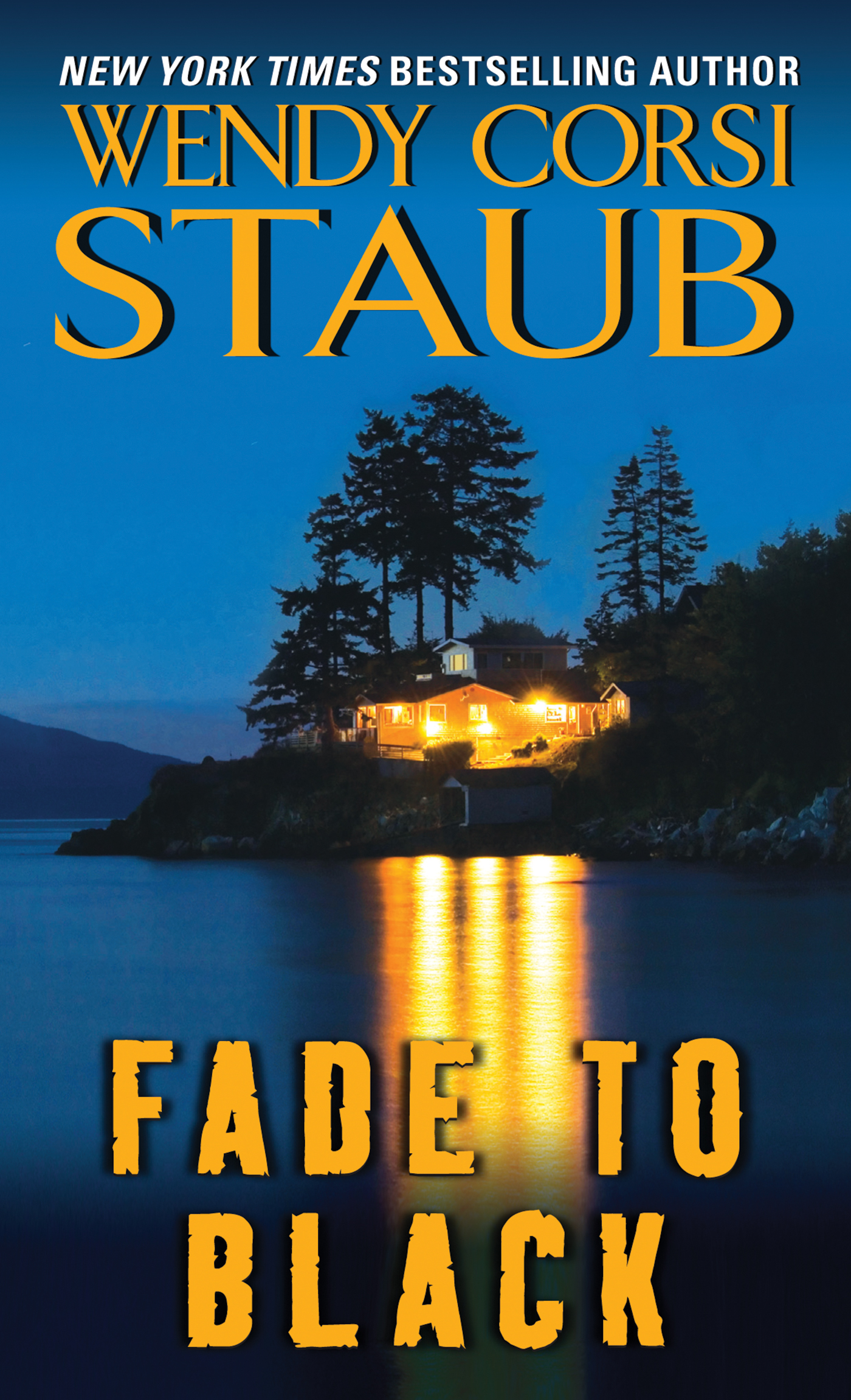 Fade to Black By: Wendy Corsi Staub