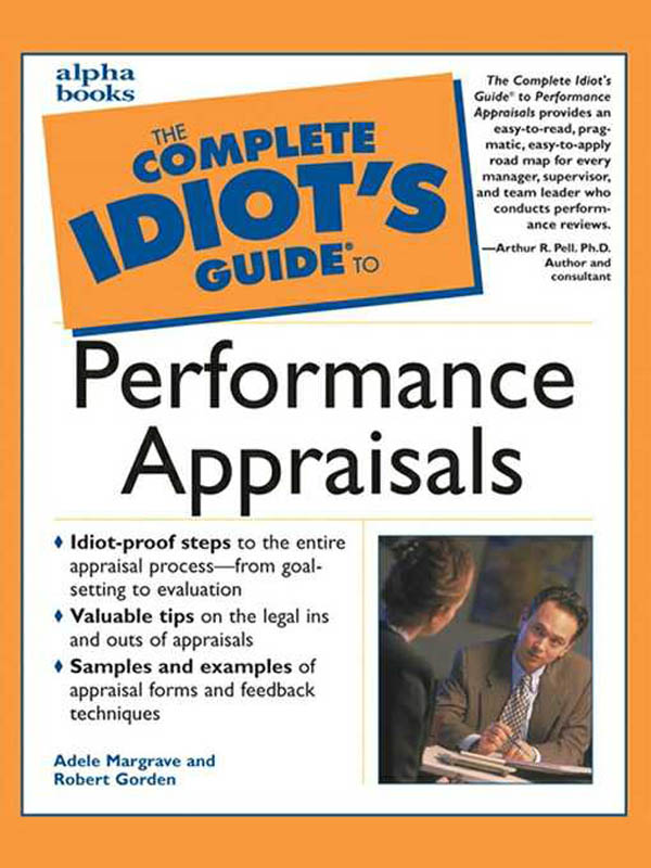 The Complete Idiot's Guide to Performance Appraisals