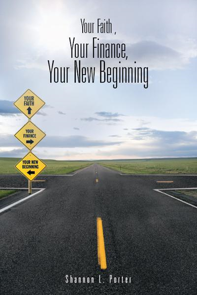 Your Faith , Your Finance, Your New Beginning