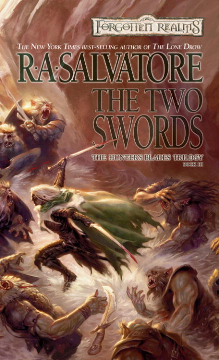 The Two Swords By: R.A. Salvatore