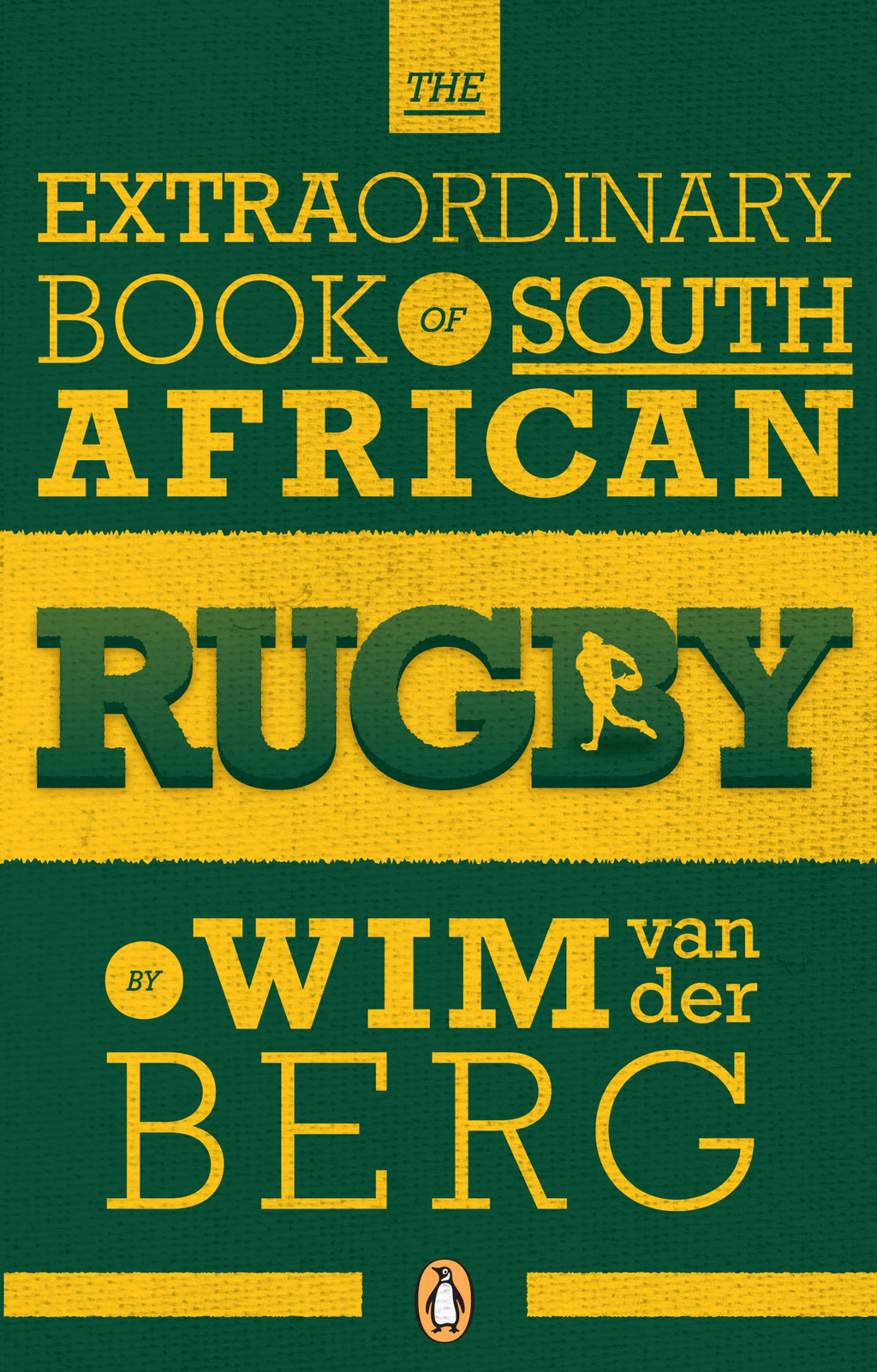 The Extraordinary Book of South African Rugby