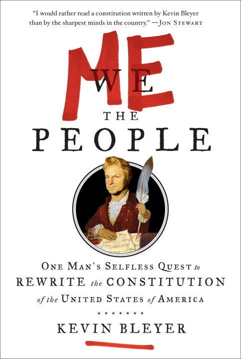 Me the People By: Kevin Bleyer