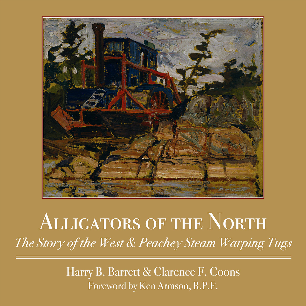 Alligators of the North By: Clarence F. Coons,Harry Barrett