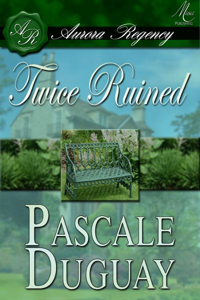 Twice Ruined By: Pascale Duguay