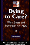 Dying To Care: Work, Stress And Burnout In Hiv/aids Professionals: