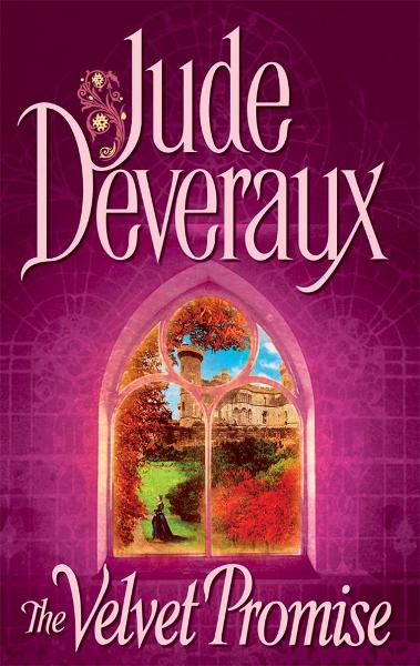 The Velvet Promise By: Jude Deveraux