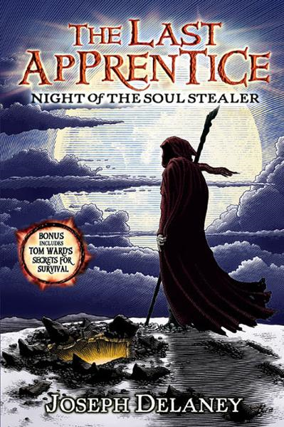 The Last Apprentice: Night of the Soul Stealer (Book 3) By: Joseph Delaney