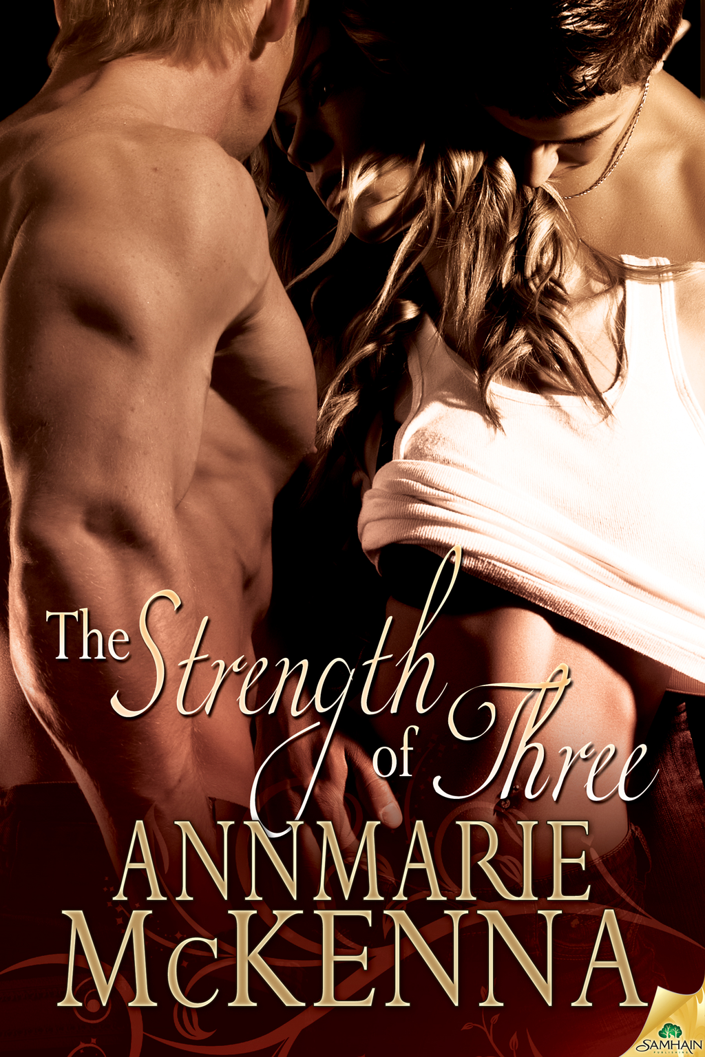 The Strength of Three By: Annmarie McKenna