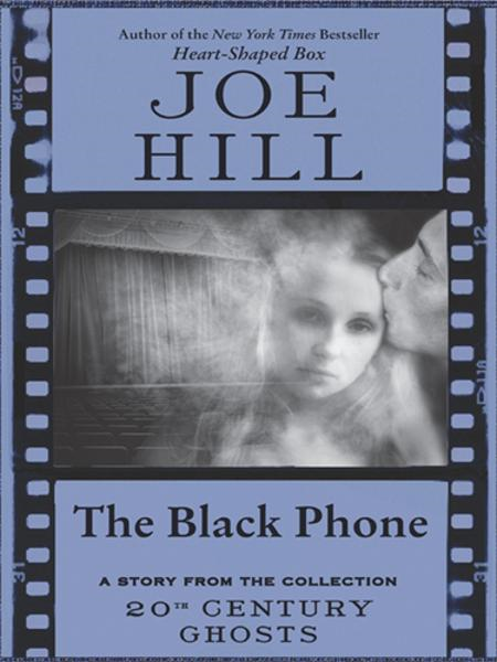 The Black Phone By: Joe Hill