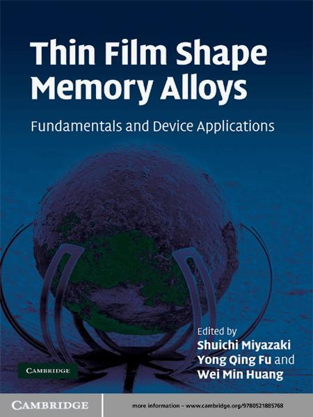 Thin Film Shape Memory Alloys Fundamentals and Device Applications