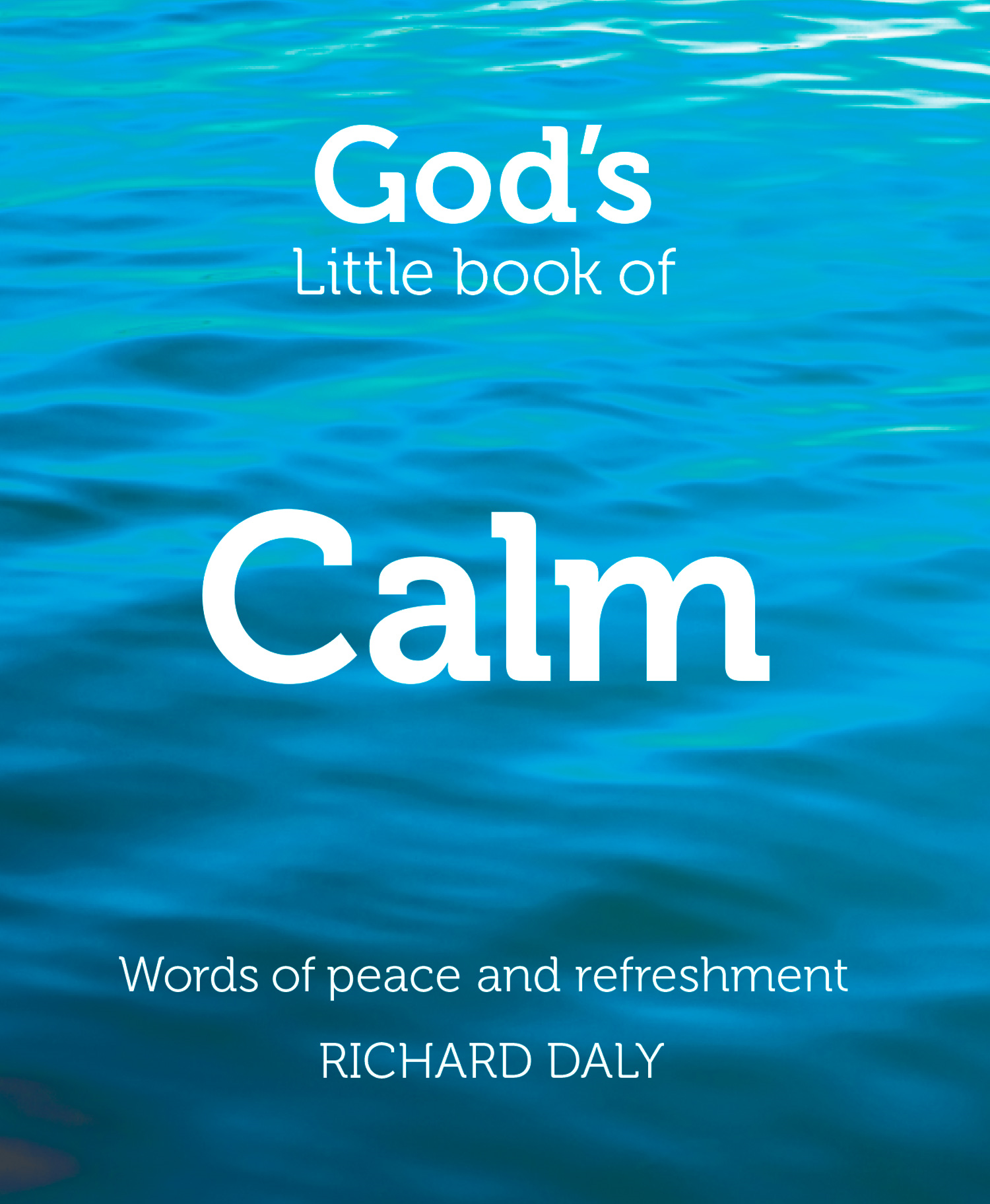 God?s Little Book of Calm