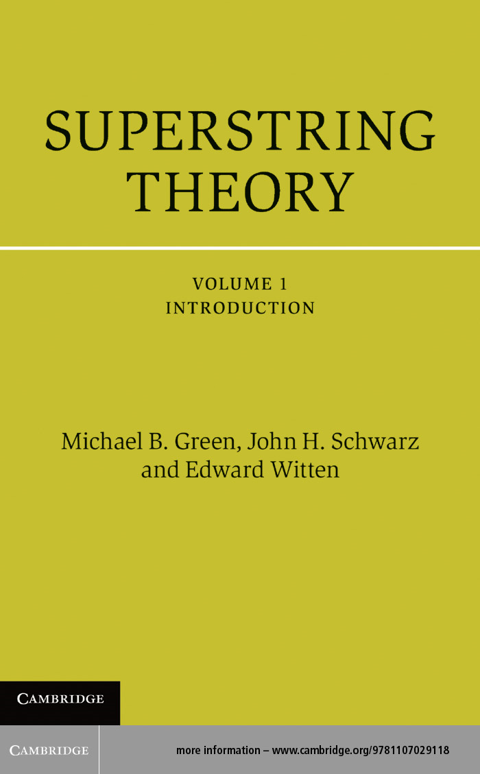 Superstring Theory: Volume 1,  Introduction 25th Anniversary Edition