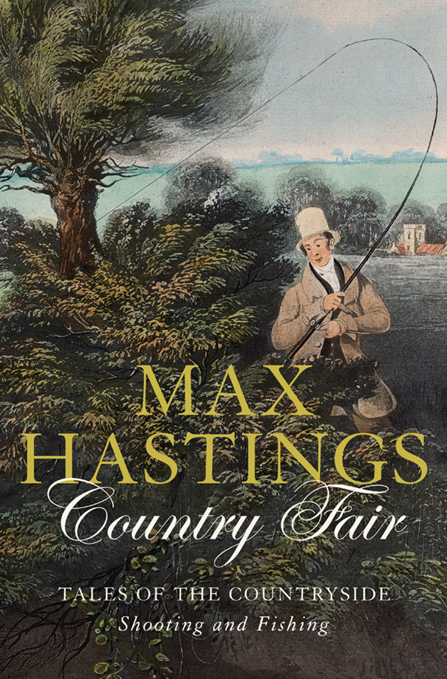 Country Fair: Tales of the Countryside,  Shooting and Fishing
