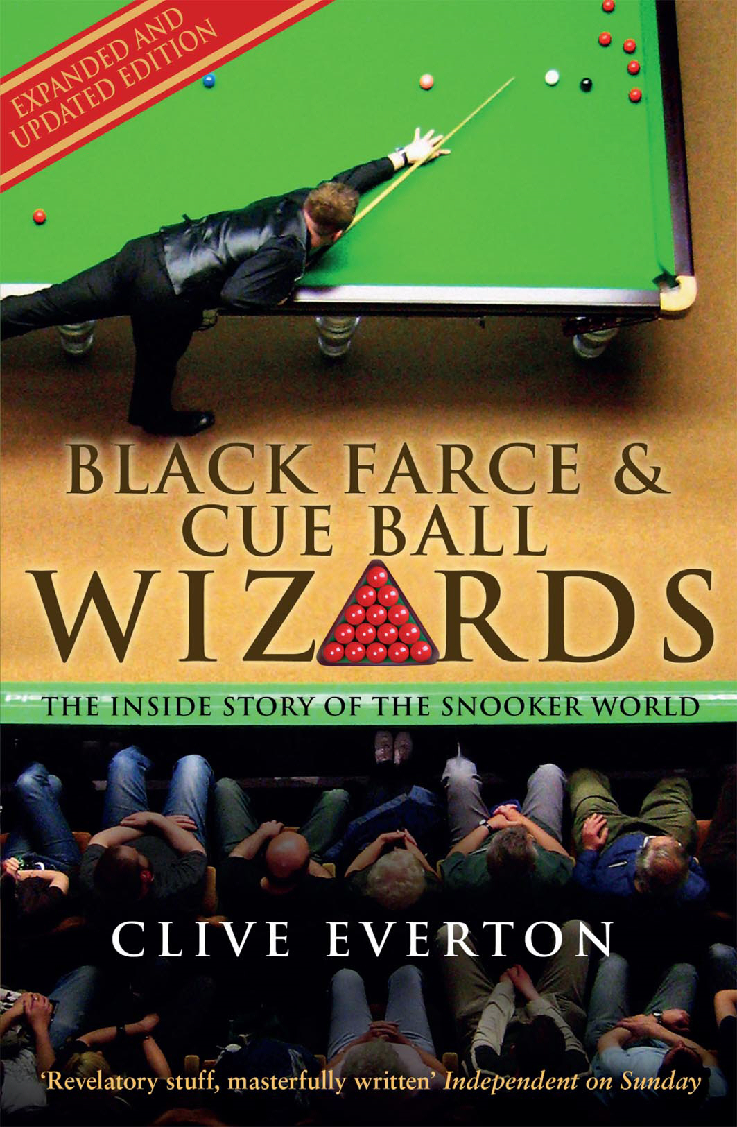 Black Farce and Cue Ball Wizards The Inside Story of the Snooker World