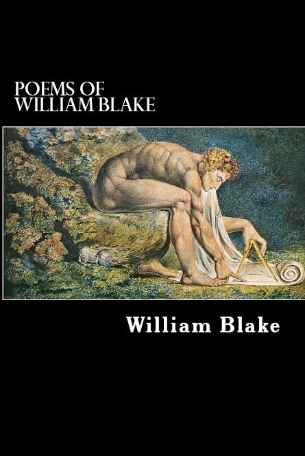 Poems of William Blake By: William Blake