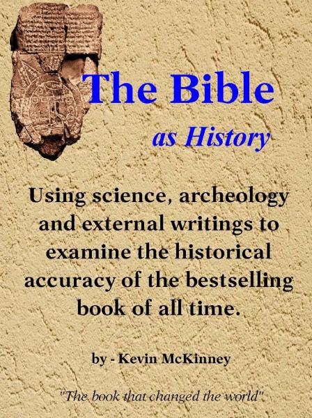 The Bible as History By: Kevin McKinney